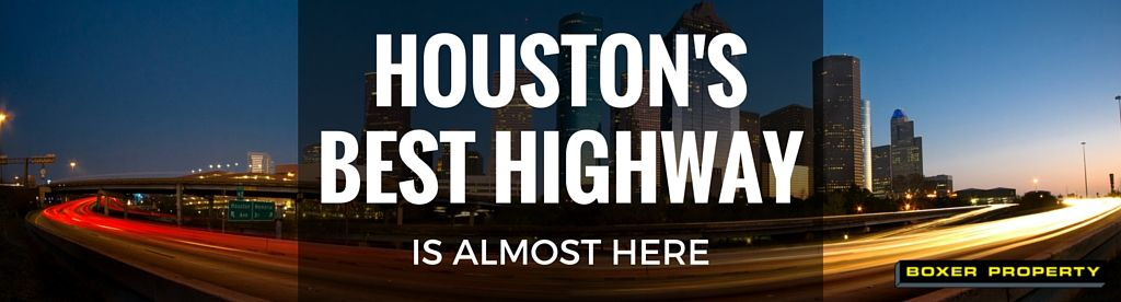 Best Highway in Houston is Almost Here