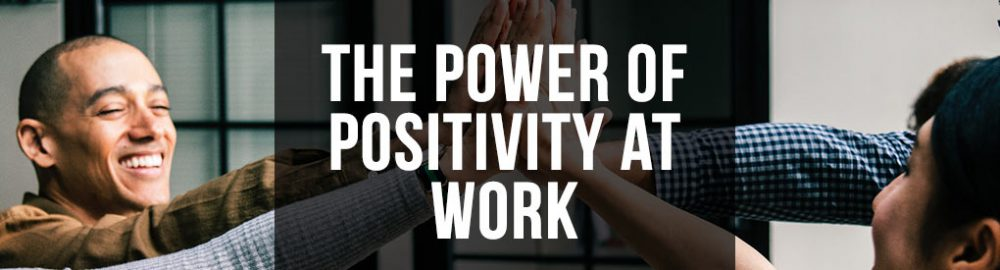 3 Simple Ways to Maintain a Positive Office Space