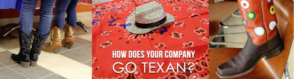 CONTEST: How Does Your Company Go Texan?