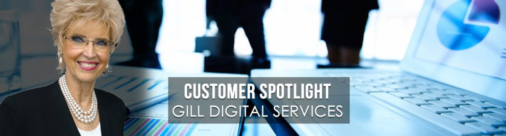 Customer Spotlight: Gill Digital Services and Gill Partners