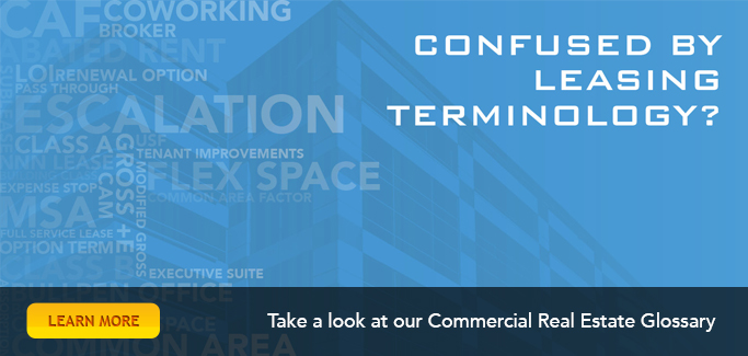 Take a look at our Commercial Real Estate Glossary